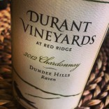In The Glass: Durant Vineyards Chardonnay Raven 2012